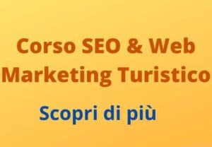 Corso SEO & Web Marketing Turistico